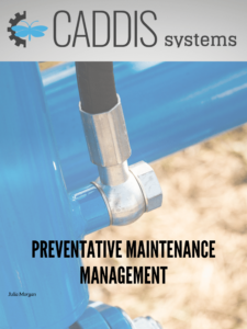 Preventative Maintenance Management