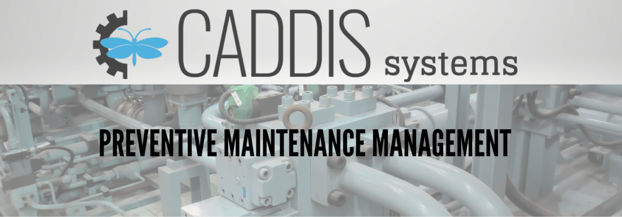 Preventative Maintenance Management