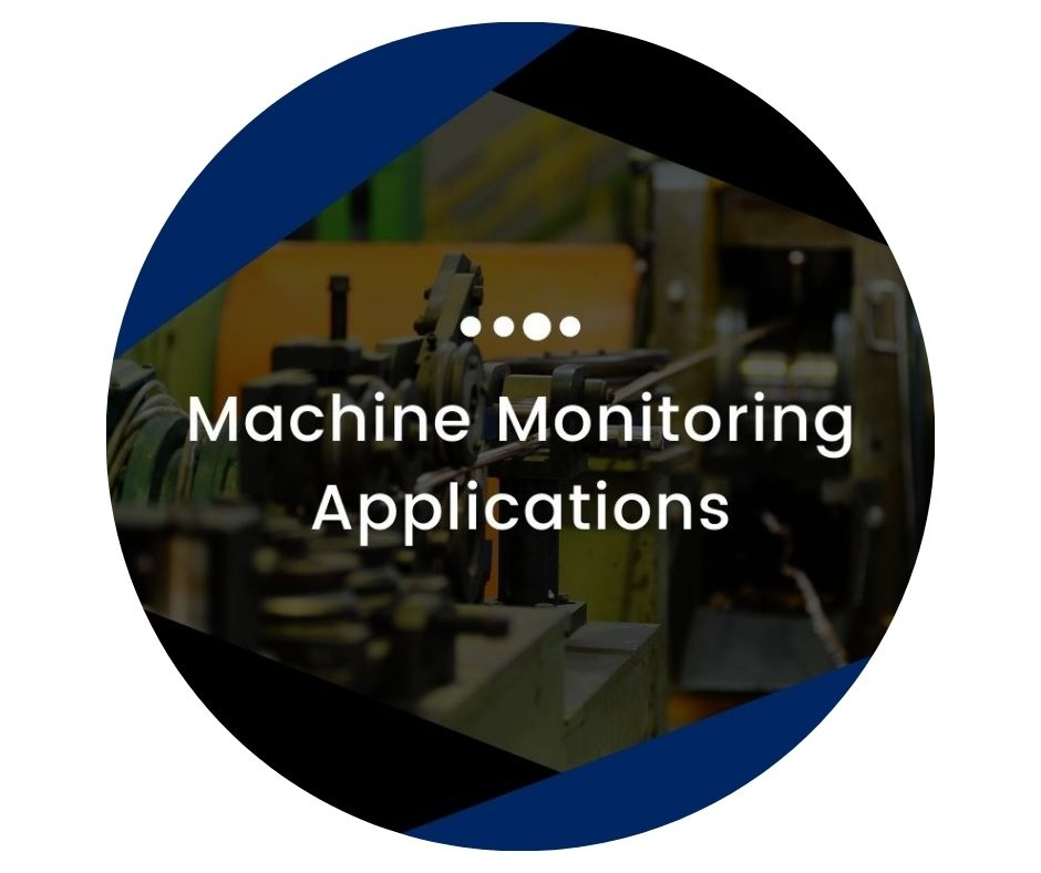 Machine Monitoring Systems